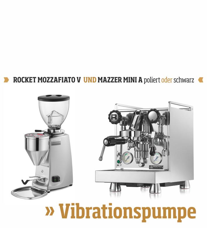 Biebrach & Dörr - ROCKET ANGEBOT MOZZAFIATO V und MAZZER MINI A
